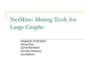 NetMine: Mining Tools for Large Graphs