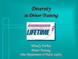 Diversity in Driver Training