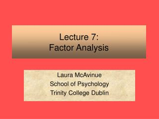 Lecture 7: Factor Analysis