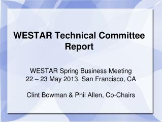 WESTAR Technical Committee Report