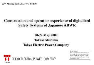 20-22 May 2009 Takaki Mishima Tokyo Electric Power Company