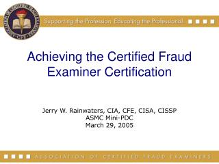 Achieving the Certified Fraud Examiner Certification