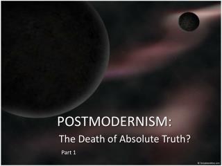 POSTMODERNISM: