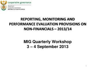 REPORTING, MONITORING AND PERFORMANCE EVALUATION PROVISIONS ON NON-FINANCIALS – 2013/14