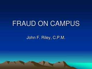 FRAUD ON CAMPUS