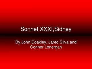 Sonnet XXXI,Sidney