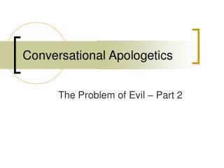 Conversational Apologetics