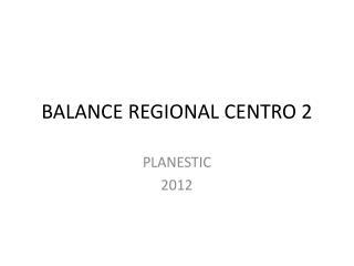 BALANCE REGIONAL CENTRO 2