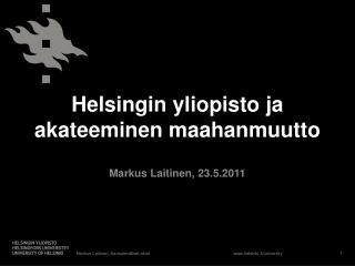 Helsingin yliopisto ja akateeminen maahanmuutto