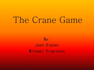 The Crane Game