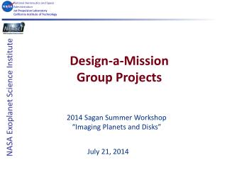 Design-a-Mission Group  Projects