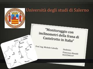 """""""Monitoraggio con inclinometri della frana di Castelrotto in Italia"""""""
