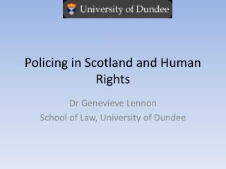Policing in Scotland and Human Rights