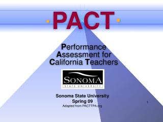 · PACT · P erformance A ssessment for C alifornia  T eachers