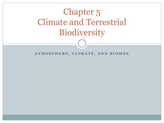Chapter 5 Climate and Terrestrial Biodiversity