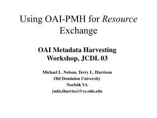 Using OAI-PMH for  Resource  Exchange