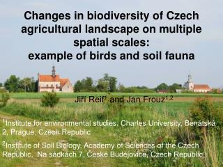 Changes in biodiversity  of  Czech agricultural landscape on multiple  spatial  scales :