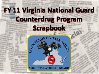 FY 11 Virginia National Guard Counterdrug Program Scrapbook