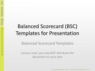 Balanced Scorecard (BSC) Templates for Presentation