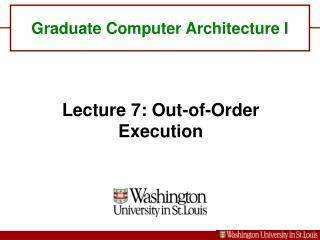 Graduate Computer Architecture I
