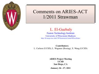 Comments on ARIES-ACT 1/2011 Strawman