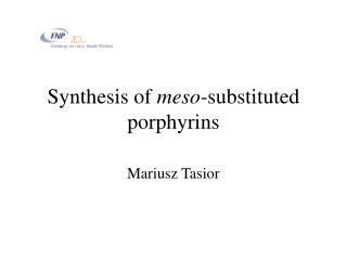 Synthesis of  meso -substituted porphyrins