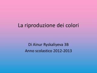 La riproduzione dei colori