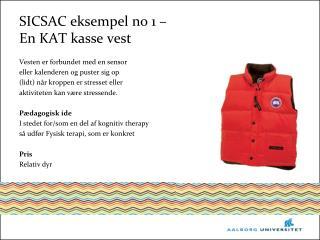 SICSAC eksempel  no  1  – En  KAT kasse  vest