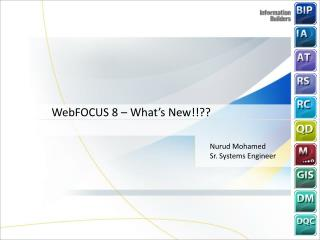 WebFOCUS  8 –  What's New!!??