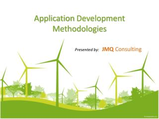 Application  Development Methodologies