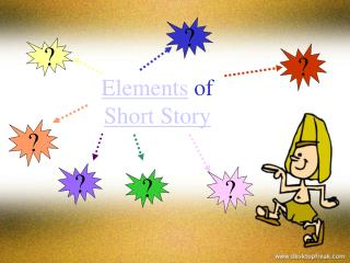 Elements  of Short Story