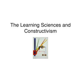 The Learning Sciences and Constructivism