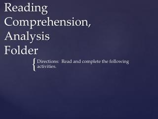 Reading  Comprehension,  Analysis Folder