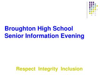 Broughton High School Senior Information Evening