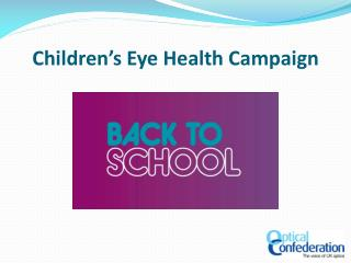 Children's Eye Health Campaign