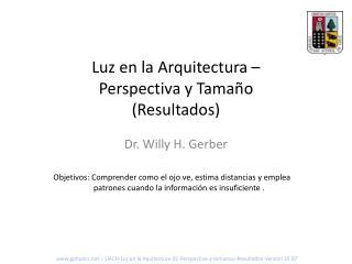 Luz en la Arquitectura – Perspectiva y Tamaño (Resultados)