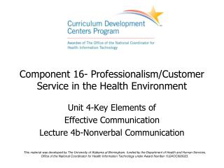 Component 16- Professionalism/Customer Service in the Health Environment