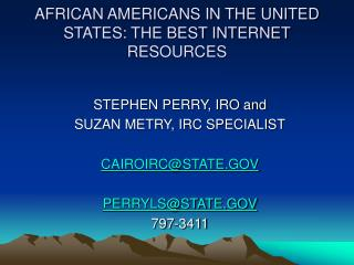 AFRICAN AMERICANS IN THE UNITED STATES: THE BEST INTERNET RESOURCES