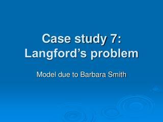 Case study 7: Langford's problem