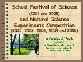in Complex Of Public Schools in Czastkow Mazowiecki Czosnow county, voivodship mazowieckie, Poland