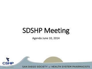 SDSHP Meeting