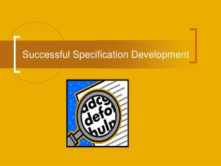 Successful Specification Development
