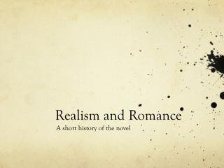 Realism and Romance
