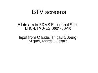 BTV screens