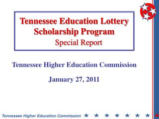 Tennessee Education Lottery Scholarship Program      Special Report