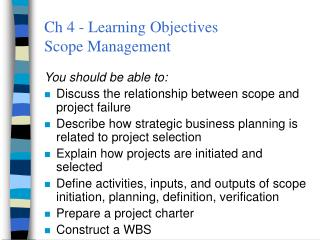 Ch 4 - Learning Objectives Scope Management