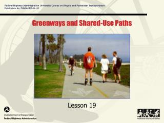 Greenways and Shared-Use Paths