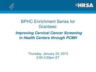 Thursday, January 24, 2013 2:00-3:30pm ET