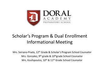 Scholar's Program & Dual Enrollment Informational Meeting