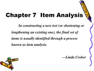Chapter 7  Item Analysis